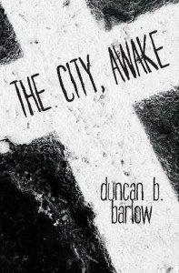 The City, Awake by Duncan Barlow